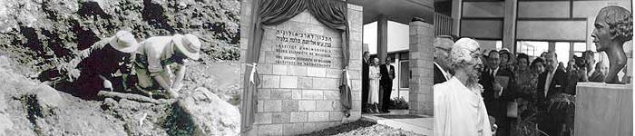 Excavating at Gesher Benot Ya'aqov, 1930s |Opening of the Institute with Queen Elizabeth of Belgium